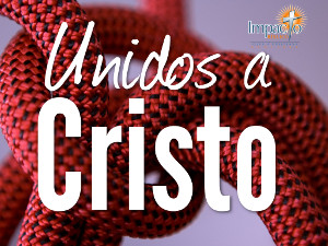 unidos-a-Cristo2